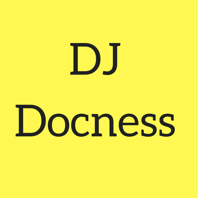 Album cover for Dj Docness by Dj DOCNESS