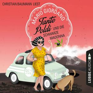 Tante Poldi und die schwarze Madonna - Sizilienkrimi 4 (Gekürzt) Hörbuch kostenlos