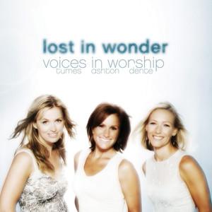 Lost In Wonder (Voices Of Worship) album