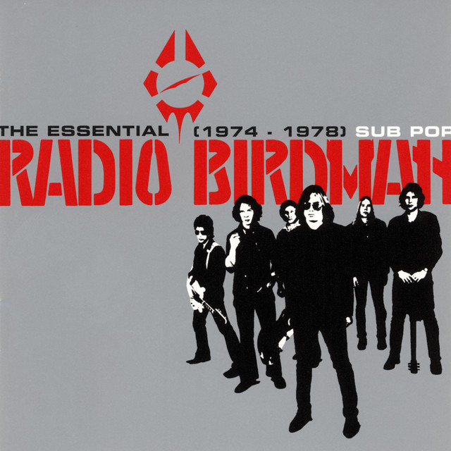 The Essential Radio Birdman