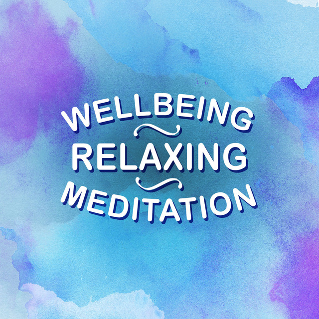 Wellbeing: Relaxing Meditation Albumcover