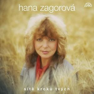 Hana Zagorová - Sítě kroků tvých