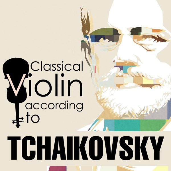 Classical Violin According to Tchaikovsky Albumcover