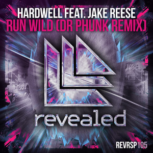 Run Wild (feat. Jake Reese) [Dr Phunk Remix] Albümü
