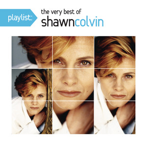 Playlist: The Very Best of Shawn Colvin album