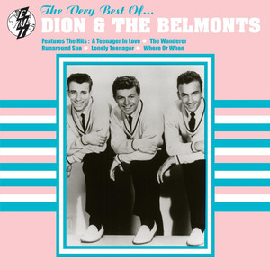 Dion & The Belmonts A Teenager In Love cover