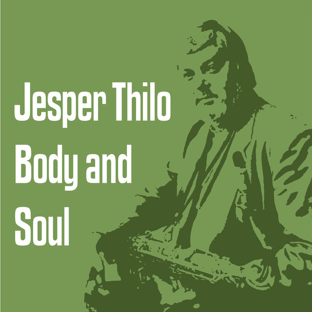 Jesper Thilo Body and Soul album cover