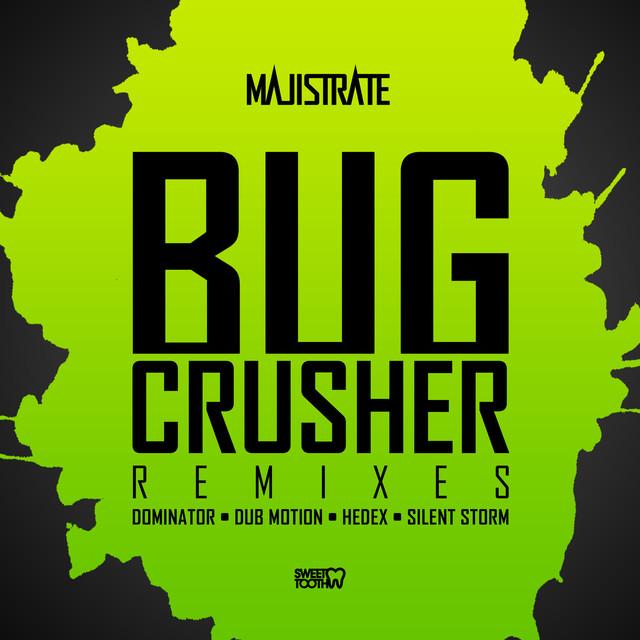 Bug Crusher Remixes
