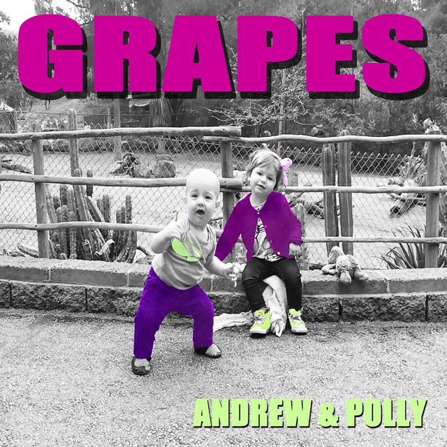 Grapes by Andrew & Polly