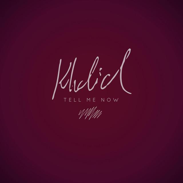 Khalid Young Dum Mp3: Khalid MP3 [DISCOGRAPHY] Listen Music And Watch Videos