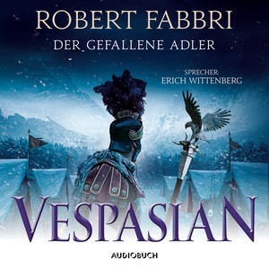 Der gefallene Adler - Vespasian 4 (Ungekürzt) Audiobook