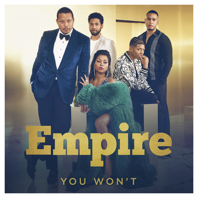 You Won't (feat. Jussie Smollett)