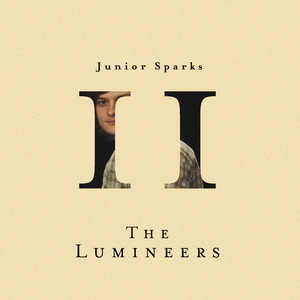 Leader Of The Landslide - The Lumineers