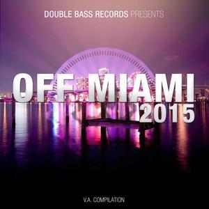 Off Miami 2015 Albumcover