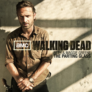 Emily Kinney, Lauren Cohan The Parting Glass - The Walking Dead Soundtrack cover