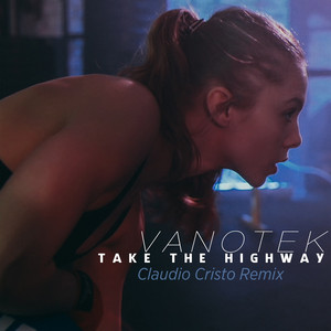 Take The Highway (Claudio Cristo Remix) Albümü