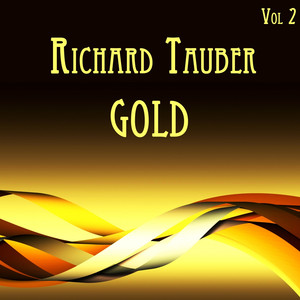 Richard Tauber Gold Vol. II album