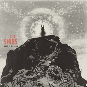 Port Of Morrow - The Shins
