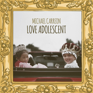 Love Adolescent - Michael Carreon