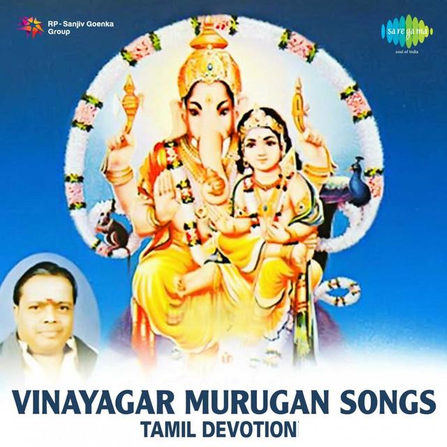 Vinayagar Murugan Songs Tamil By Seerkazhi Govindarajan On Spotify