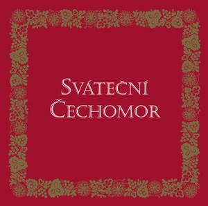 Čechomor - Svatecni