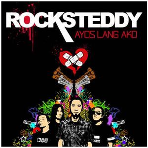 Ayos Lang Ako - Rocksteddy