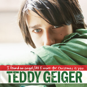 Teddy Geiger All I Want for Christmas Is You cover