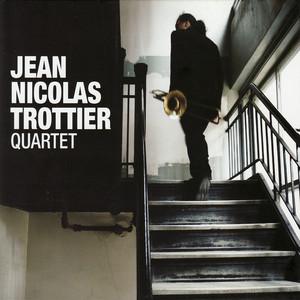 Jean Nicoloas Trottier Quartet