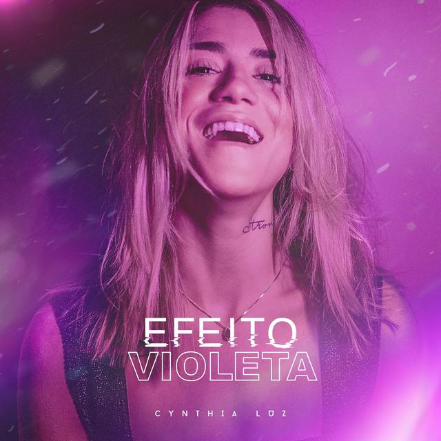 Album cover for Efeito Violeta by Cynthia Luz