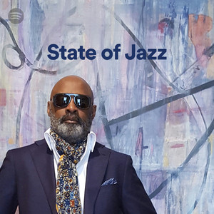 State of Jazz, a playlist by Spotify - Greenleaf Music 2017-09-21 14:05