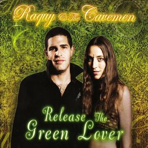 Release the Green Lover Albümü