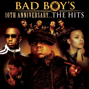 Bad Boy's 10th Anniversary- The Hits album