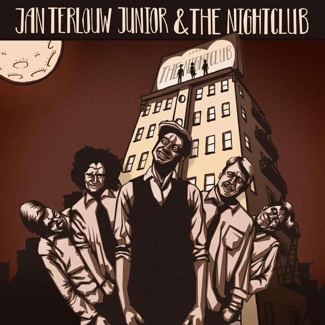 Album cover for Jan Terlouw Junior & The Nightclub by Jan Terlouw Junior & The Nightclub