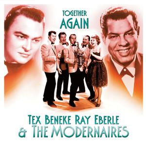 Tex Beneke, Ray Eberle & The Modernaires: Together Again album