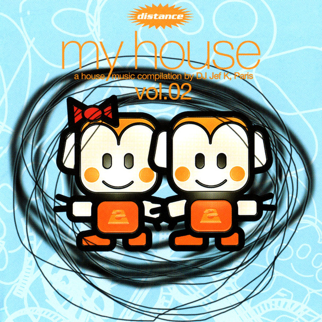My House, Vol.02 (A House Music Compilation By DJ Jef K, Paris)