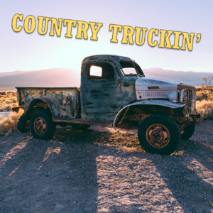 Country Truckin'