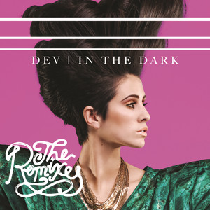In The Dark (The Remixes)