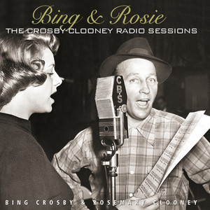 Bing Crosby, Rosemary Clooney They Can't Take That Away From Me cover