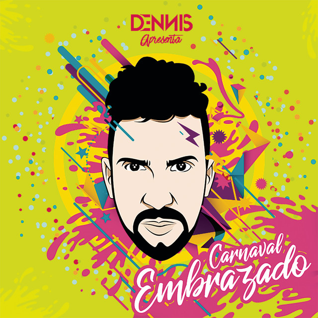 Album cover for Carnaval Embrazado by Dennis DJ