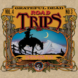 Road Trips Vol. 4 No. 3: 11/20/73 - 11/21/73 (Denver Coliseum, Denver CO) Albümü