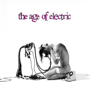 The Age of Electric album