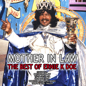 Mother in Law, the Best of Ernie K Doe album