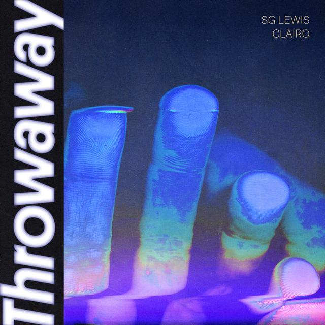 Throwaway (SG Lewis x Clairo)