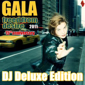 Freed From Desire 2011 (15Th Anniversary) DJ Deluxe Edition album