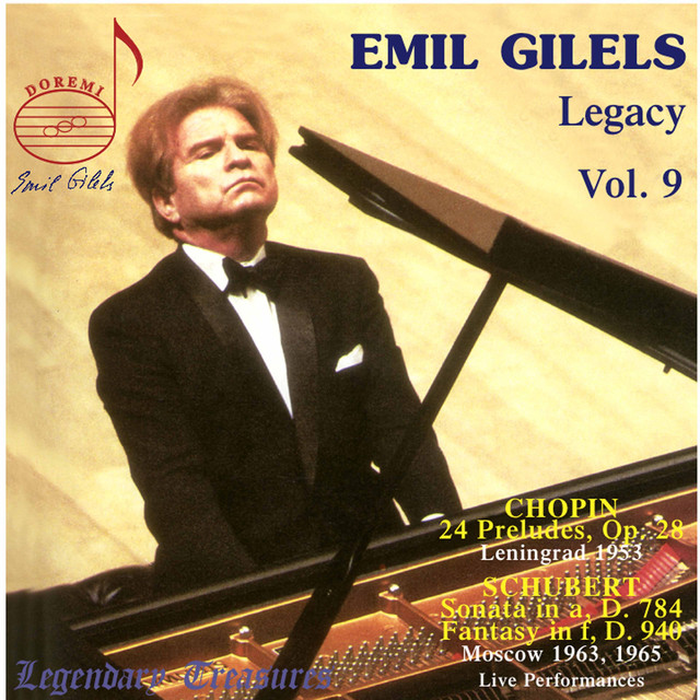 Emil Gilels Legacy, Vol. 9: Chopin & Schubert