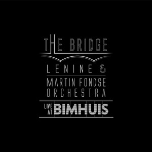The Bridge (Live at Bimhuis) album