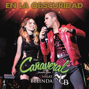 Grupo Cañaveral De Humberto Pabón, Belinda En La Obscuridad cover