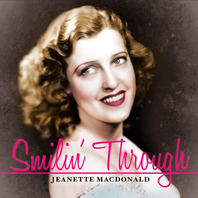 Jeanette MacDonald Smilin' Through album cover