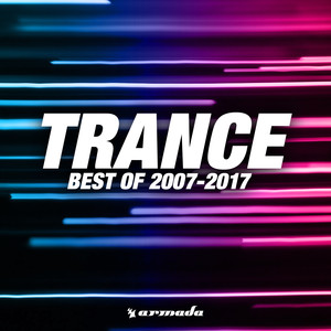Trance (Best Of 2007-2017)