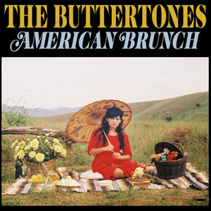 American Brunch - The Buttertones